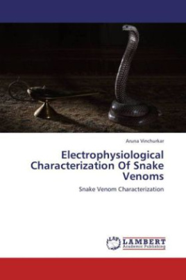 Electrophysiological Characterization Of Snake Venoms