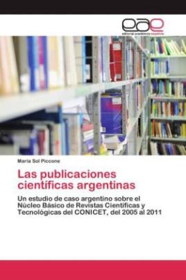 Las publicaciones científicas argentinas