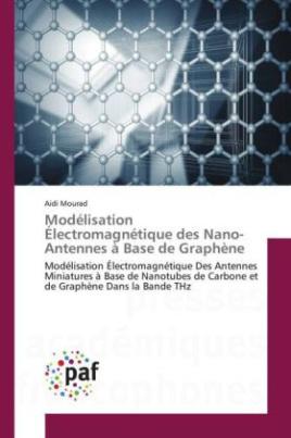 Modélisation Électromagnétique des Nano-Antennes à Base de Graphène