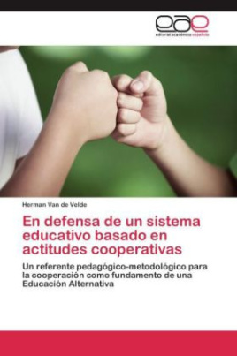 En defensa de un sistema educativo basado en actitudes cooperativas