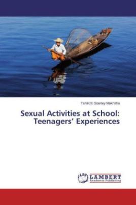 Sexual Activities at School: Teenagers' Experiences