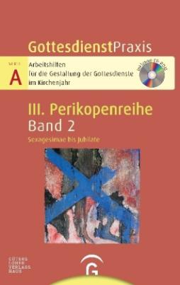 Sexagesimae bis Jubilate, m. CD-ROM