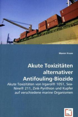 Akute Toxizitäten alternativer Antifouling-Biozide