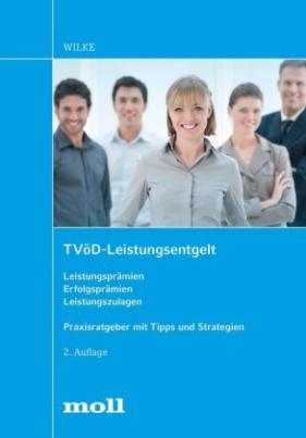 TVöD-Leistungsentgelt Leistungsprämien - Erfolgsprämien - Leistungszulagen