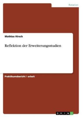 Reflektion der Erweiterungsstudien