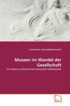 Museen im Wandel der Gesellschaft