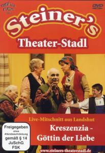 Steiners Theaterstadl/Kreszenzia:Göttin der Li (DVD)