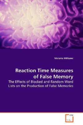 Reaction Time Measures of False Memory