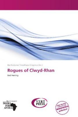 Rogues of Clwyd-Rhan