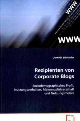 Rezipienten von Corporate Blogs