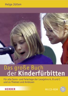 Das große Buch der Kinderfürbitten, m. CD-ROM