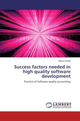 Success factors needed in high quality software development