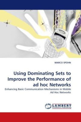 Using Dominating Sets to Improve the Performance of ad hoc Networks