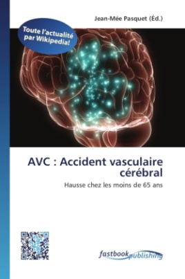 AVC : Accident vasculaire cérébral