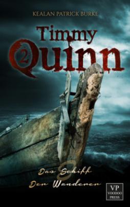 Timmy Quinn - Das Schiff / Der Wanderer