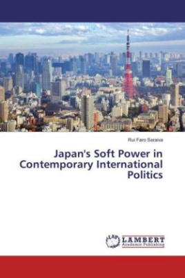 Japan's Soft Power in Contemporary International Politics