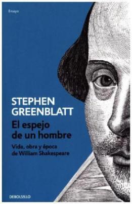 El espejo de un hombre (Vida, obra y época de William Shakespeare)
