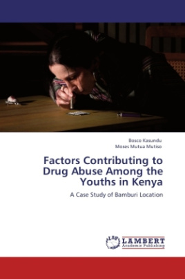 Factors Contributing to Drug Abuse Among the Youths in Kenya