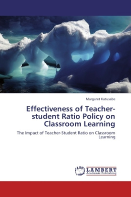 Effectiveness of Teacher-student Ratio Policy on Classroom Learning