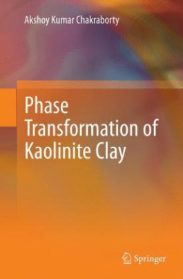 Phase Transformation of Kaolinite Clay