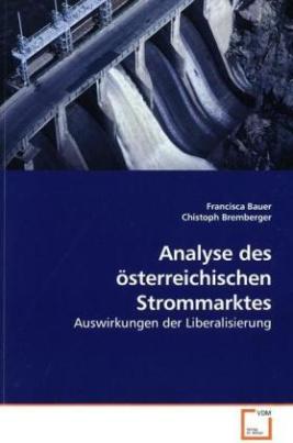 Analyse des österreichischen Strommarktes