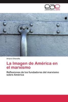 La Imagen de América en el marxismo