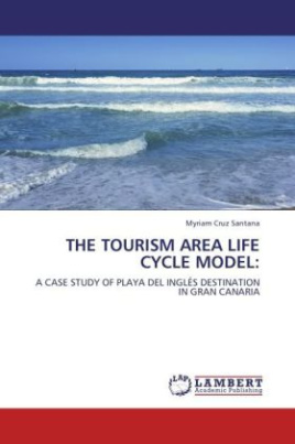 The Tourism Area Life Cycle Model: