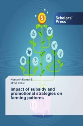 Impact of subsidy and promotional strategies on farming patterns