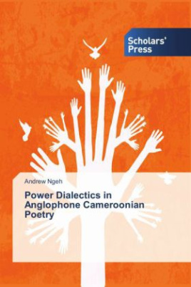 Power Dialectics in Anglophone Cameroonian Poetry