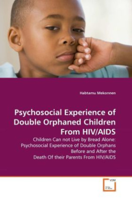 Psychosocial Experience of Double Orphaned Children From HIV/AIDS