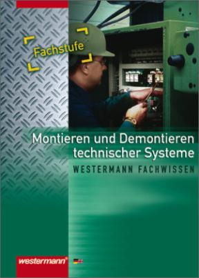 Montieren und Demontieren technischer Systeme