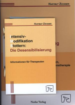 Intensiv-Modifikation Stottern: Die Desensibilisierung, m. Audio-CD
