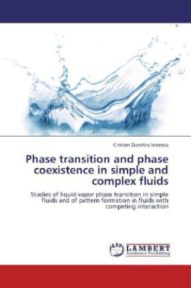 Phase transition and phase coexistence in simple and complex fluids