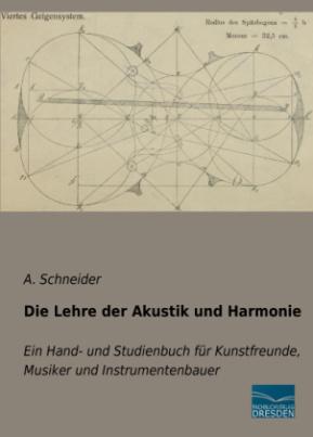 Die Lehre der Akustik und Harmonie