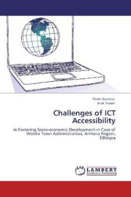 Challenges of ICT Accessibility