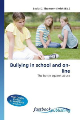Bullying in school and on-line