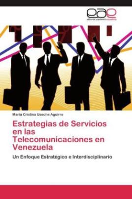 Estrategias de Servicios en las Telecomunicaciones en Venezuela
