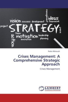 Crises Management: A Comprehensive Strategic Approach