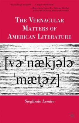 The Vernacular Matters of American Literature