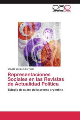 Representaciones Sociales en las Revistas de Actualidad Política