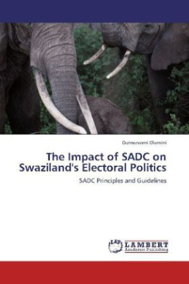 The Impact of SADC on Swaziland's Electoral Politics