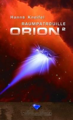 Raumpatrouille Orion. Bd.2