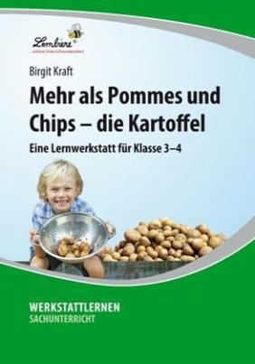 Mehr als Pommes und Chips - die Kartoffel