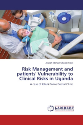 Risk Management and patients' Vulnerability to Clinical Risks in Uganda