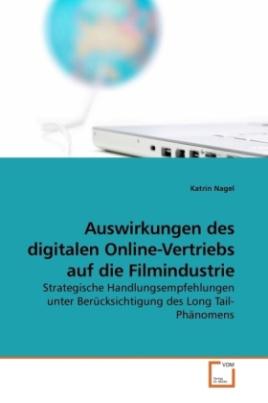 Auswirkungen des digitalen Online-Vertriebs auf die Filmindustrie