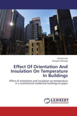Effect Of Orientation And Insulation On Temperature In Buildings
