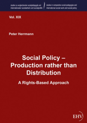 Social Policy - Production rather than Distribution