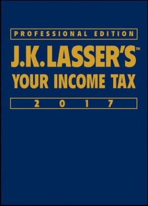 J.K. Lasser's Your Income Tax Professional Edition 2017