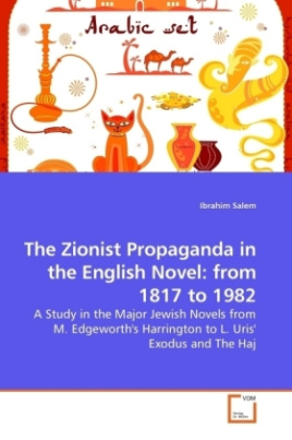 The Zionist Propaganda in the English Novel: from 1817 to 1982