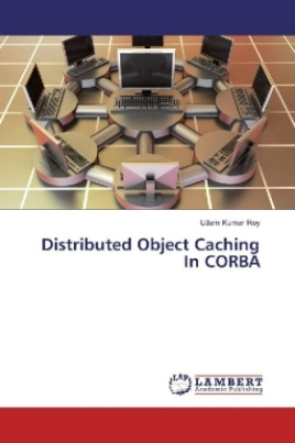 Distributed Object Caching In CORBA